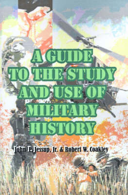 A Guide to the Study and Use of Military History by John E. Jessup image