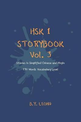 HSK 1 Storybook Vol. 3 by B Y Leong