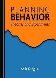Planning Behavior by Shih-Kung Lai