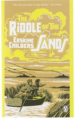 The Riddle of the Sands: A Record of Secret Service by Erskine Childers image