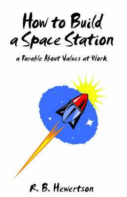 How to Build a Space Station by R. B. Hewertson image