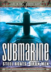 Submarine - Steel Boats - Iron Men on DVD