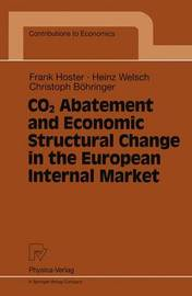 CO2 Abatement and Economic Structural Change in the European Internal Market by Frank Hoster