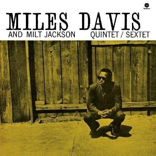 Miles Davis & Milt Jackson Quintet [180gm] by Miles Davis