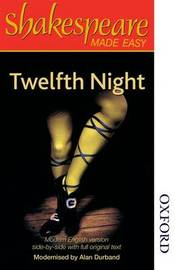 Shakespeare Made Easy: Twelfth Night by Alan Durband image
