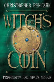 The Witch's Coin by Christopher Penczak