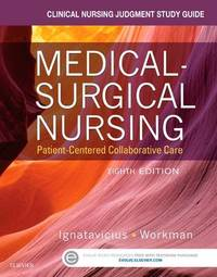 Clinical Nursing Judgment Study Guide for Medical-Surgical Nursing by Donna D. Ignatavicius