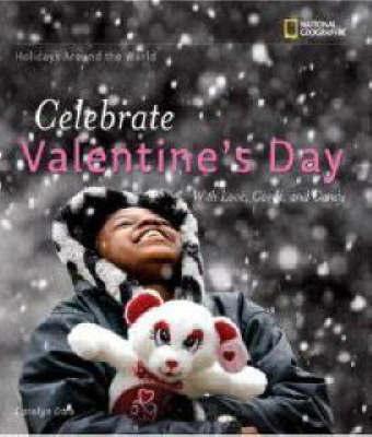 Celebrate Valentines Day by Carolyn Otto