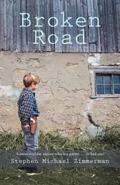 Broken Road by Stephen Michael Zimmerman