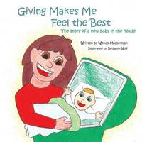 Giving Makes Me Feel the Best by Wendy Masserman