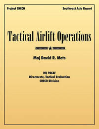 Tactical Airlift Operations by David R Mets