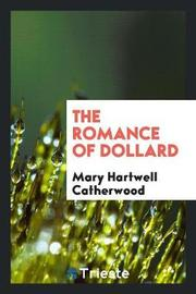 The Romance of Dollard by Mary Hartwell Catherwood image