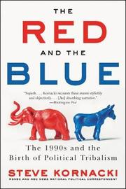 The Red and the Blue by Steve Kornacki