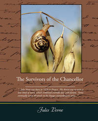 The Survivors of the Chancellor by Jules Verne image