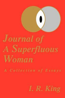 Journal of a Superfluous Woman by I. R. King image