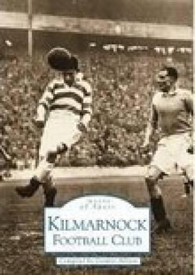 Kilmarnock Football Club by Gordon Allison