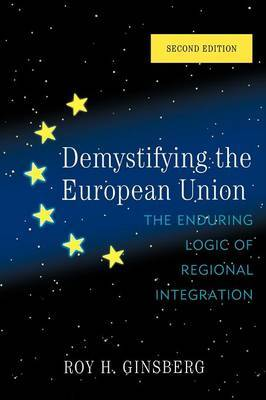 Demystifying the European Union by Roy H. Ginsberg image