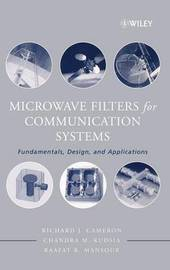 Microwave Filters for Communication Systems by Richard J. Cameron image