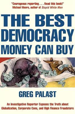 The Best Democracy Money Can Buy by Greg Tobin image