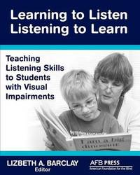 Learning to Listen by Lizbeth A Barclay