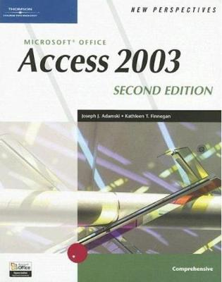 New Perspectives on Microsoft Office Access 2003, Comprehensive, Second Edition by Joseph J Adamski image
