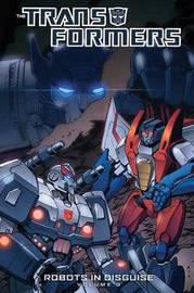 Transformers Robots In Disguise Volume 3 by John Barber
