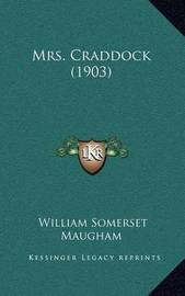 Mrs. Craddock (1903) by W.Somerset Maugham
