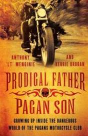 "Prodigal Father, Pagan Son by Anthony ""LT"" Menginie"