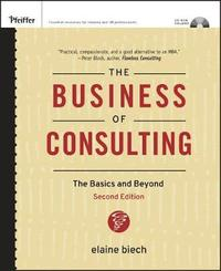 The Business of Consulting by Elaine Biech