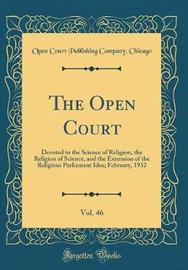 The Open Court, Vol. 46 by Open Court Publishing Company Chicago image
