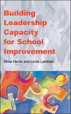 Building Leadership Capacity for School Improvement by Alma Harris image