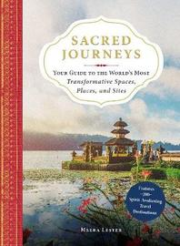 Sacred Journeys by Meera Lester