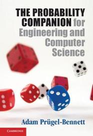 The Probability Companion for Engineering and Computer Science by Adam Prugel-Bennett