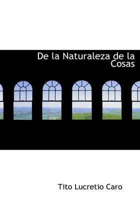 de La Naturaleza de La Cosas by Tito Lucretio Caro image