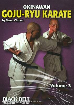 Okinawan Goju-Ryu Karate: v. 3 by Teruo Chinen image