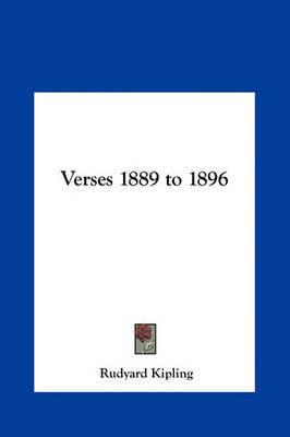 Verses 1889 to 1896 by Rudyard Kipling image