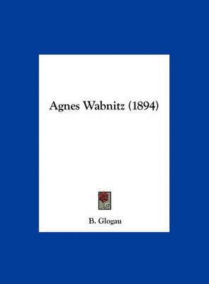 Agnes Wabnitz (1894) by B Glogau image