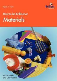 How to be Brilliant at Materials by Winnie Wade image