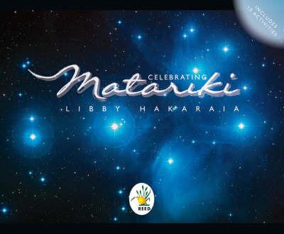 Celebrating Matariki by Libby Hakaraia