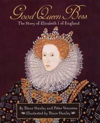 Good Queen Bess by Diane Stanley image