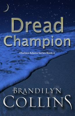 Dread Champion by Brandilyn Collins