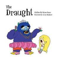 The Draught by Kiran Kaur