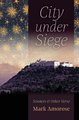 City under Siege by Mark Amorose