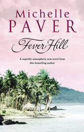 Fever Hill by Michelle Paver image