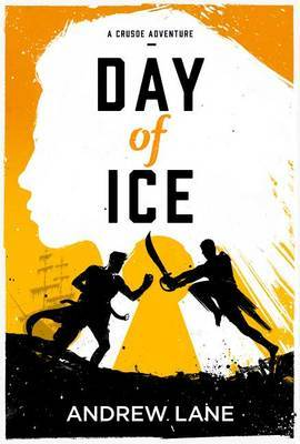 Day of Ice by Andrew Lane image