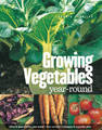 Growing Vegetables Year Round by Dennis Greville