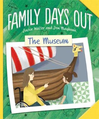 Family Days Out: The Museum by Jackie Walter image