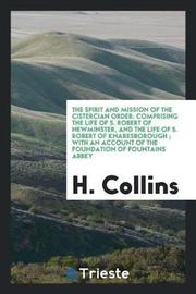 The Spirit and Mission of the Cistercian Order by H. Collins image