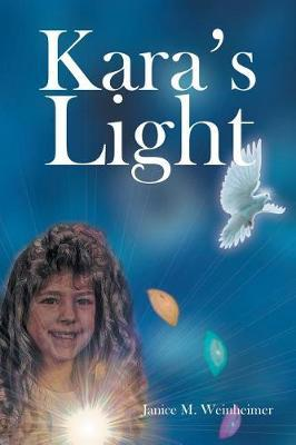 Kara's Light by Janice M Weinheimer image