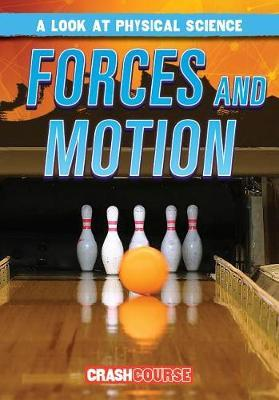 Forces and Motion by Kathleen Connors